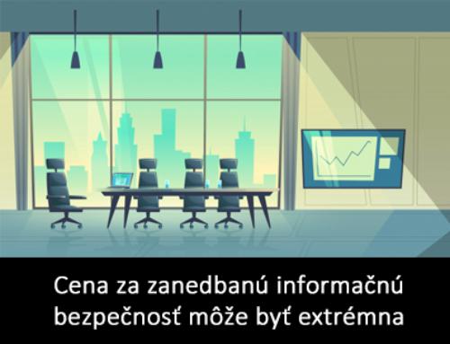Cena za zanedbanú informačnú bezpečnosť môže byť extrémna