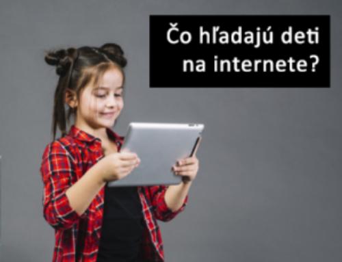 Čo hľadajú deti na internete?